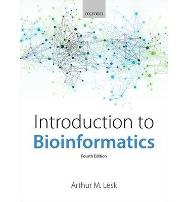 [(Introduction to Bioinformatics)] [ By (author) Arthur M. Lesk ] [January, 2014]
