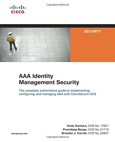 AAA Identity Management Security (Cisco Press Networking Technology)