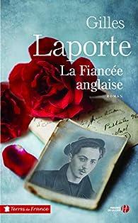 La fiancée anglaise par Gilles Laporte