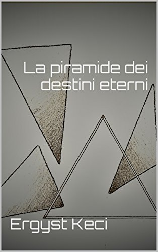 La piramide dei destini eterni