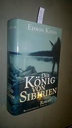 Der König von Sibirien. Roman