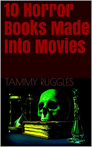 10 Horror Books Made Into Movies (English Edition)