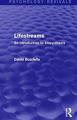 Lifestreams: An Introduction to Biosynthesis (Psychology Revivals) by David Boadella (2016-09-23)