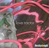 Songtexte von Love Tractor - The Sky at Night