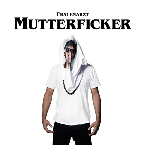 Mutterficker [Explicit]