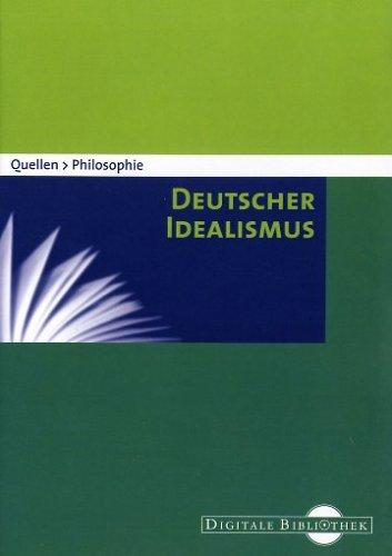 Quellen Philosophie - Deutscher Idealismus