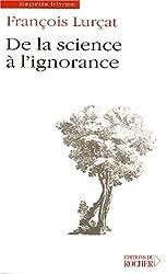 De la science à l'ignorance