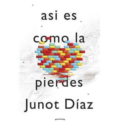 Asi Es Como La Pierdes: Relatos (Vintage Espanol) (Paperback)(Spanish) - Common