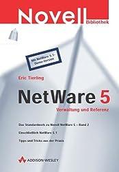 NetWare 5 - Verwaltung und Referenz . (Allgemein: Netzwerk & Kommunikation)