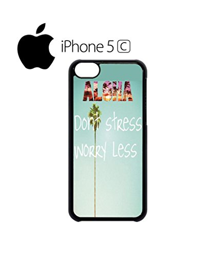 Aloha Hawaii Do Not Stress Worry Less Funny Hipster Swag Mobile Phone Case Back Cover Hülle Weiß Schwarz iPhone 5&5s Black Schwarz
