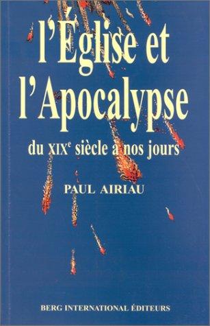 L'Eglise et l'Apocalypse par Airiau
