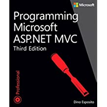 Programming Microsoft ASP.NET MVC (Developer Reference)