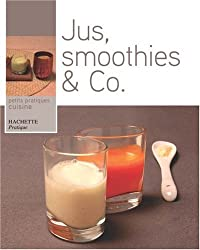 Jus, Smoothies et Co
