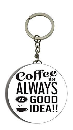 Gifts & Gadgets Co. Schlüsselanhänger mit Flaschenöffner, Design Coffee is Always A Good Idea, 58 (Milch Kostüm Ideen)