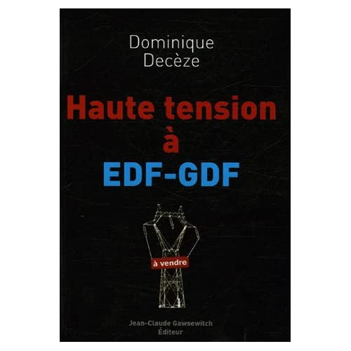 Haute tension à EDF-GDF
