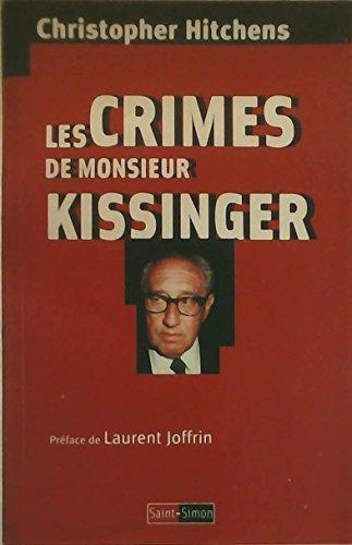 Les crimes de Monsieur Kissinger par Christopher Hitchens