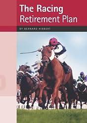 The Racing Retirement Plan