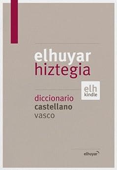 Elhuyar Hiztegia castellano-vasco de [Elhuyar Hizkuntza eta Teknologia]