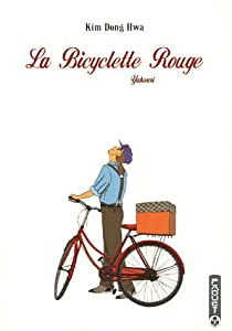 La Bicyclette Rouge Edition simple Tome 1