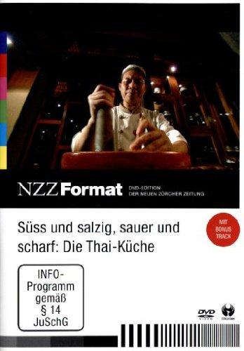 Preisvergleich Produktbild Süss und salzig,  sauer und scharf: Die Thai-Küche - NZZ Format