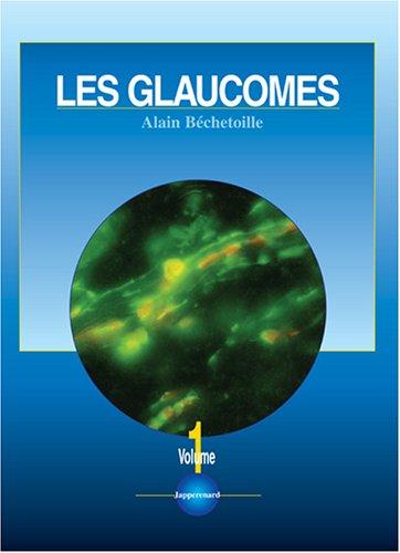 Glaucomes béchétoile
