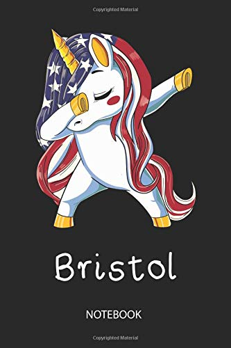 Bristol - Notebook: Blank Lined Personalized & Customized Name Patriotic USA Flag Hair Dabbing Unicorn School Notebook / Journal for Girls & Women. ... of July, Birthday, Christmas & Name Day Gift. - Bristol Stripe
