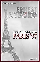 Lena Halberg - Paris '97: Thriller