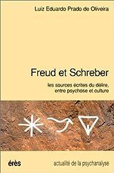 FREUD ET SCHREBER. Les sources écrites du délire, entre psychose et culture