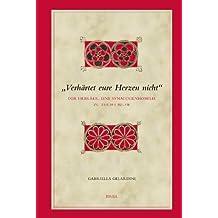Verhartet Eure Herzen Nicht: Der Hebraer, Eine Synagogenhomilie Zu Tischa Be-aw (Biblical Interpretation Series)