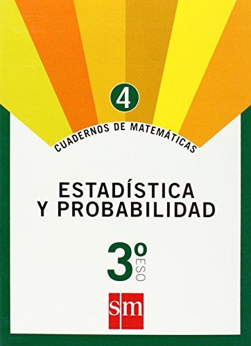 Cuaderno 4 de matemáticas. 3 ESO. Estadística y probabilidad - 9788467515657