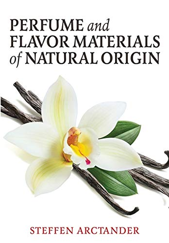 Perfume and Flavor Materials of Natural Origin