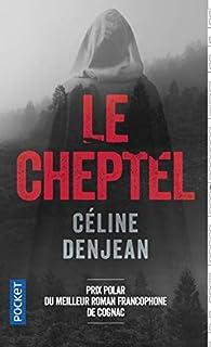 Le cheptel par Céline Denjean