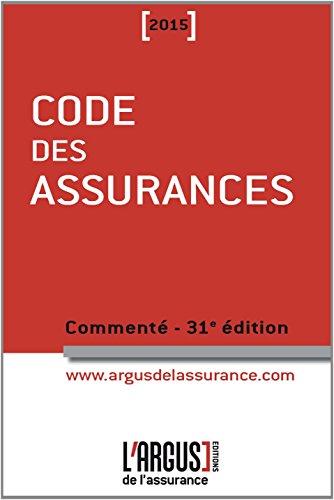 Code des assurances 2015 commenté
