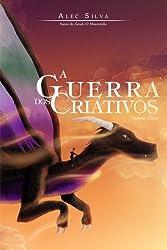 A Guerra dos Criativos (Portuguese Edition)