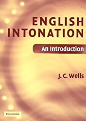 English Intonation PB and Audio CD: An Introduction by J. C. Wells (2006-10-23)