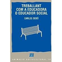 Treballant Com A Educadora Social