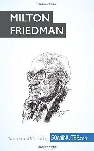 Milton Friedman: Pioneer of economic freedom