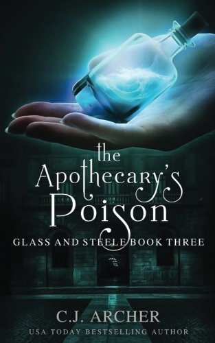 the-apothecarys-poison-volume-3-glass-and-steele