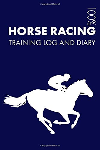 Horse Racing Training Log and Diary: Training Journal For Horse Racing - Notebook por Elegant Notebooks
