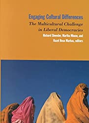 [(Engaging Cultural Differences : The Multicultural Challenge in Liberal Democracies)] [Edited by Richard A. Shweder ] published on (September, 2002)