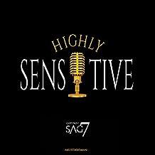 Highly Sensitive: Kreuzweg eines Hochsensiblen