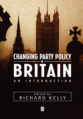(Changing Party Policy in Britain: An Introduction (Studies in Renaissance Literature))