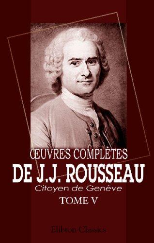 ?Ouvres complètes de J.J. Rousseau, citoyen de Genève: Tome V. Nouvelle Héloïse. Tome 3