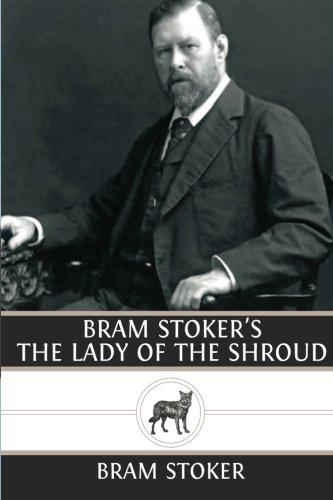 Bram Stoker's The Lady of the Shroud