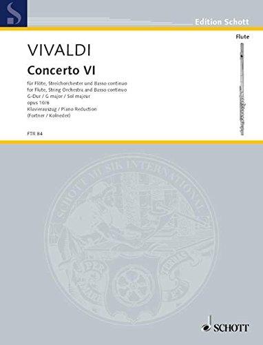Concerto VI: op. 10/6. RV 437/PV 105. Flöte (Alt-Blockflöte), Streichorchester und Basso continuo. Klavierauszug mit Solostimme. (Edition Schott)