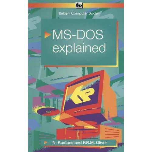 MS-DOS 6 Explained (BP) by Noel Kantaris (1993-12-01)