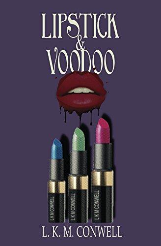 Lipstick and Voodoo (English Edition)