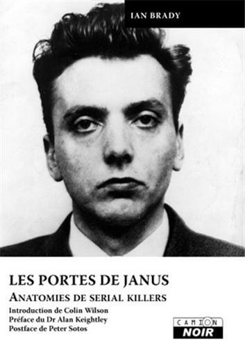 LES PORTES DE JANUS Anatomies de serial killers