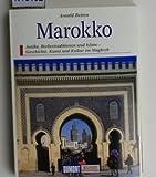 Marokko : Antike, Berbertraditionen und Islam - Geschichte, Kunst und Kultur im Maghreb.