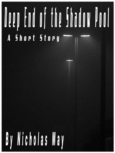 Deep End of the Shadow Pool - A Short Story